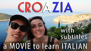 CROAZIA: a movie to learn Italian [with ITA subs]