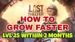 Last Shelter Survival : Top 5 Tips To Grow Faster | Level 25 Base Within 2 Months |