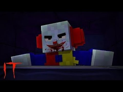 What if The IT Movie was in minecraft (PennyWise The Killer Clown In Minecraft)
