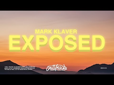 Mark Klaver – Exposed (Lyrics)