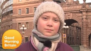 16-Year-Old Greta Thunberg's Inspiring Fight Against Climate Change | Good Morning Britain