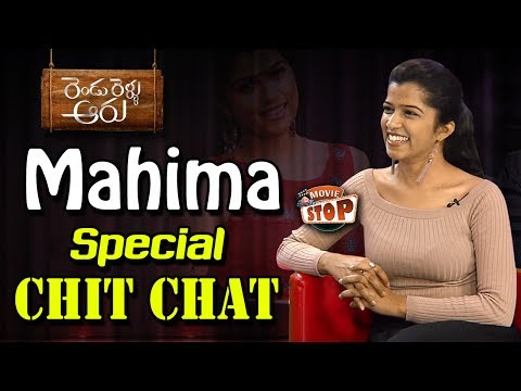 Actress Mahima Special Chit Chat || Rendu Rellu Aaru || Show Time || Movie Stop