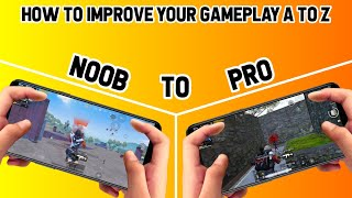 HOW TO IMPROVE YOUR GAMEPLAY A to Z | PUBG MOBILE
