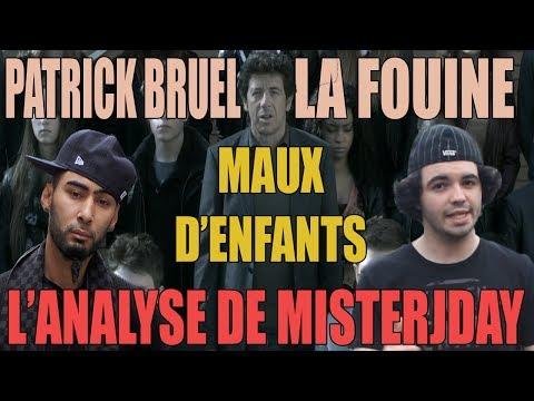 BRUEL / FOUINY - MAUX D'ENFANTS : L'ANALYSE de MisterJDay (♪28)