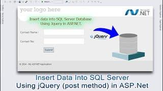 Insert Data Into SQL Server Database  Using jQuery (post method) in ASP.Net