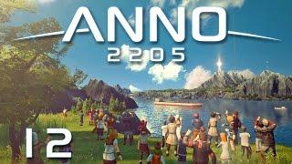 Anno 2205 #12 - Start zum Mond [Gameplay German Deutsch] [Let's Play]