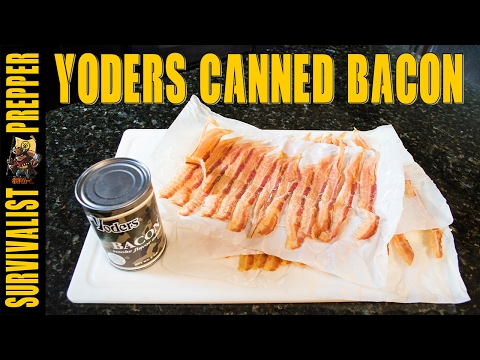 Yoders Canned Bacon SHTF Survival Food Review
