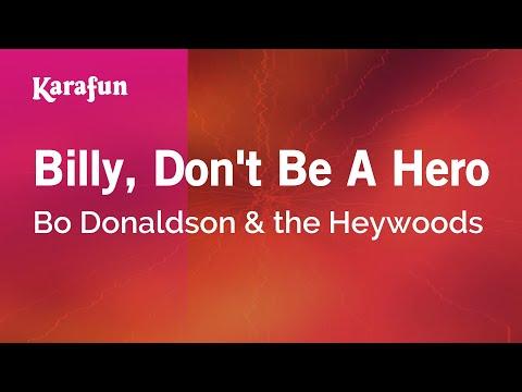 Karaoke Billy, Don't Be A Hero - Bo Donaldson & the Heywoods *