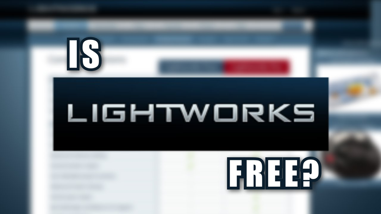 Is Lightworks Actually Free? - YouTube