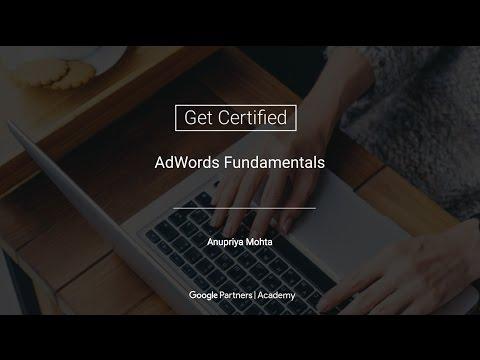 Google Partners 'Get Certified' series - AdWords Fundamentals (04.04.2017)