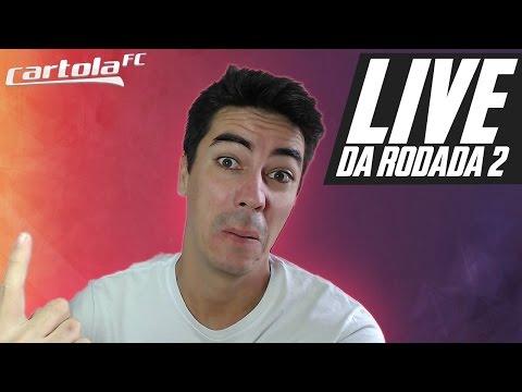 LIVE DA RODADA 2 - CARTOLA FC 2017 - TIMES E DICAS