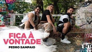 Fica À Vontade - Pedro Sampaio - Coreografia | Lore Improta