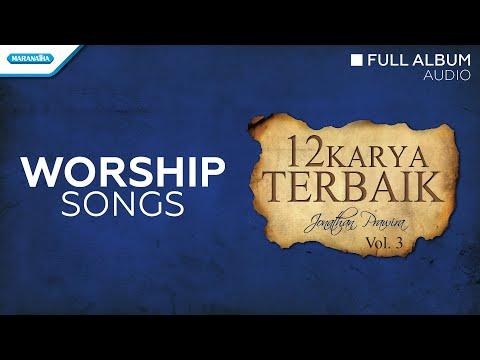 12 Karya Terbaik Jonathan Prawira Vol.3 - Various Artist (Audio Full Album)