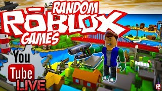 ROBLOX RANDOM GAMES!?!|YOU CHOOSE I PLAY!|Roblox Stream #72