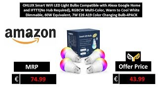 OHLUX Smart WiFi LED Light Bulbs Compatible with Alexa Google Home and IFTTT