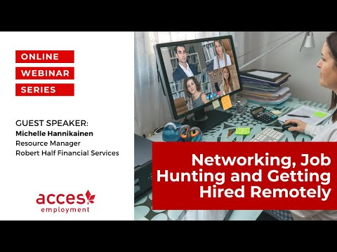 Networking, Job Hunting and Getting Hired Remotely