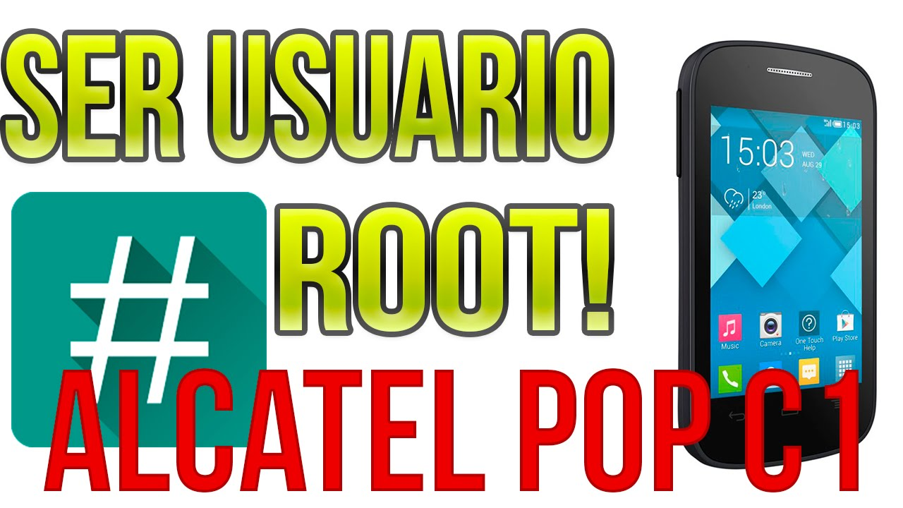 ROOT Alcatel ONE POP C1 4014A by Carlos Hernandez