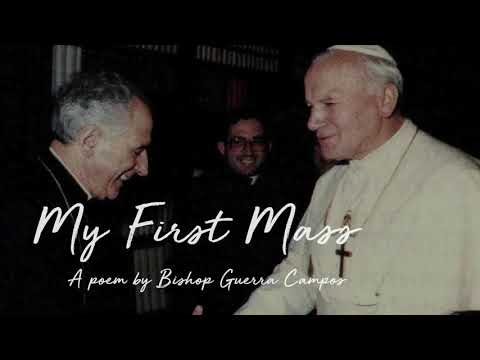 My First Mass -A Poem by Bishop Guerra Campos