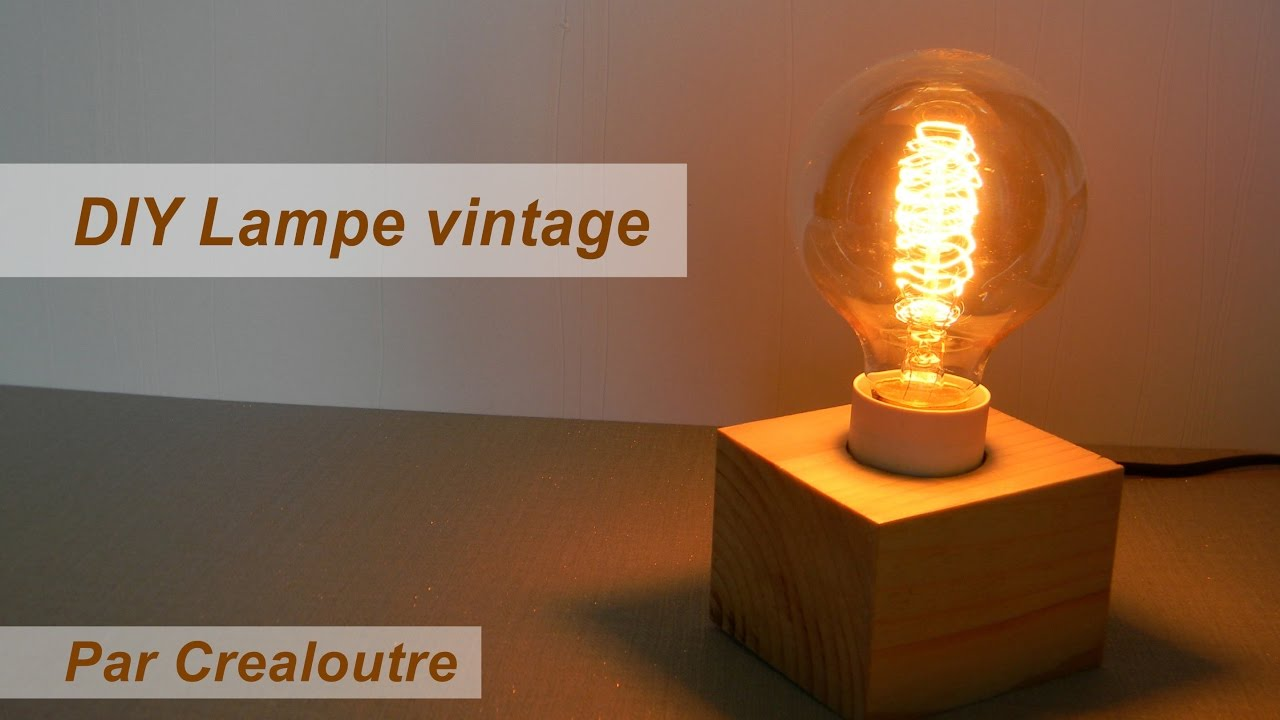 Diy Lampe Vintage Retro Youtube