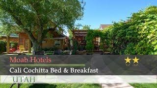 Cali cochitta bed & breakfast - moab hotels, utah
