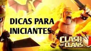 DICAS PRA INICIANTES NO CLASH OF CLANS