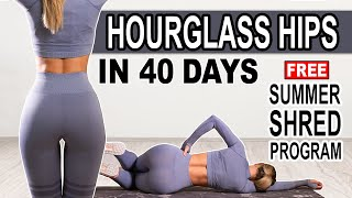 HOURGLASS HIPS WORKOUT ⌛🍑 Summer Shred Workout No. 2
