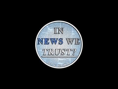 In News We Trust?