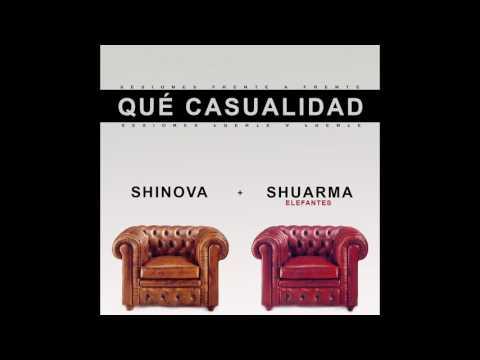 SHINOVA – Qué Casualidad Feat. Shuarma (Elefantes)