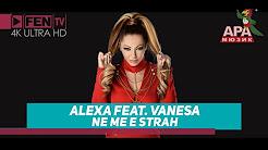 Алекса & Ванеса - Не ме е страх