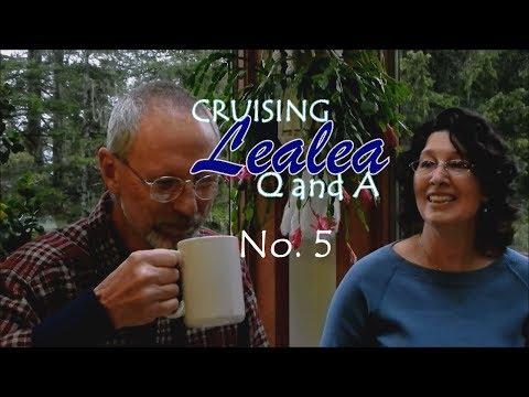 Cruising Lealea Q&A #5 - Storm Tactics.