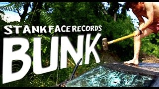 Stank Face Records - BUNK feat. The Palmer Squares (Prod. by D.R.O.) Thumbnail