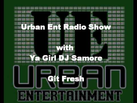 Urban Ent Radio with Git Fresh