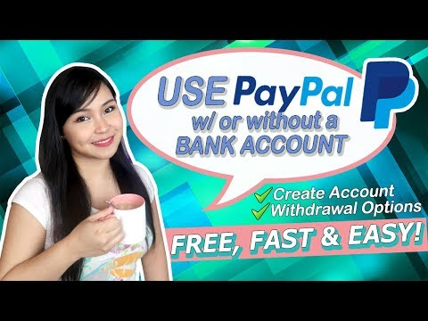 How To Create An Account In Paypal & Withdrawal Options