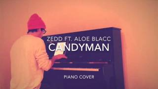 Zedd ft. Aloe Blacc - Candyman (Piano Cover and FREE Sheets)