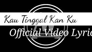 Download Video Andika Wiz - Kau tinggal kan Ku [Video Lyric] MP3 3GP MP4