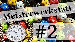 """""""Wir haben doch keine Zeit"""" - In-game-Zeit und Kontinuität - Meisterwerkstatt #2"""