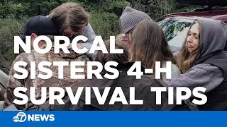 4-H leader says survival tips helped save missing NorCal sisters
