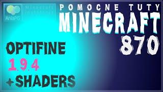 OptiFine 1.9.4 + Shaders - Jak zainstalować mody - PL Instalacja moda do Minecraft 1.9.4