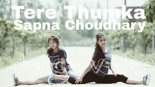 tera thumka spna choudhary of dance