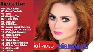 lagu terbaik ||  Mirnawati - all album || Lagu Tembang Kenangan Terbaik Sepanjang Masa