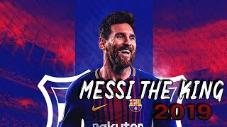 Messi The King - Best Skills & Goals ☆
