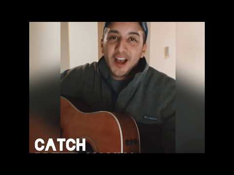 Catch- Brett Young (Acoustic Cover)