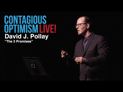 David J. Pollay, The 3 Promises - Contagious Optimism LIVE