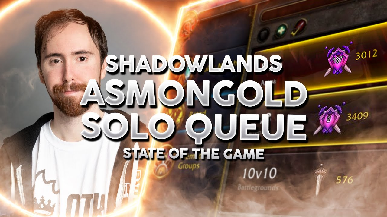 Asmongold's Take on Solo Queue in WoW PvP - Shadowlands 9.1