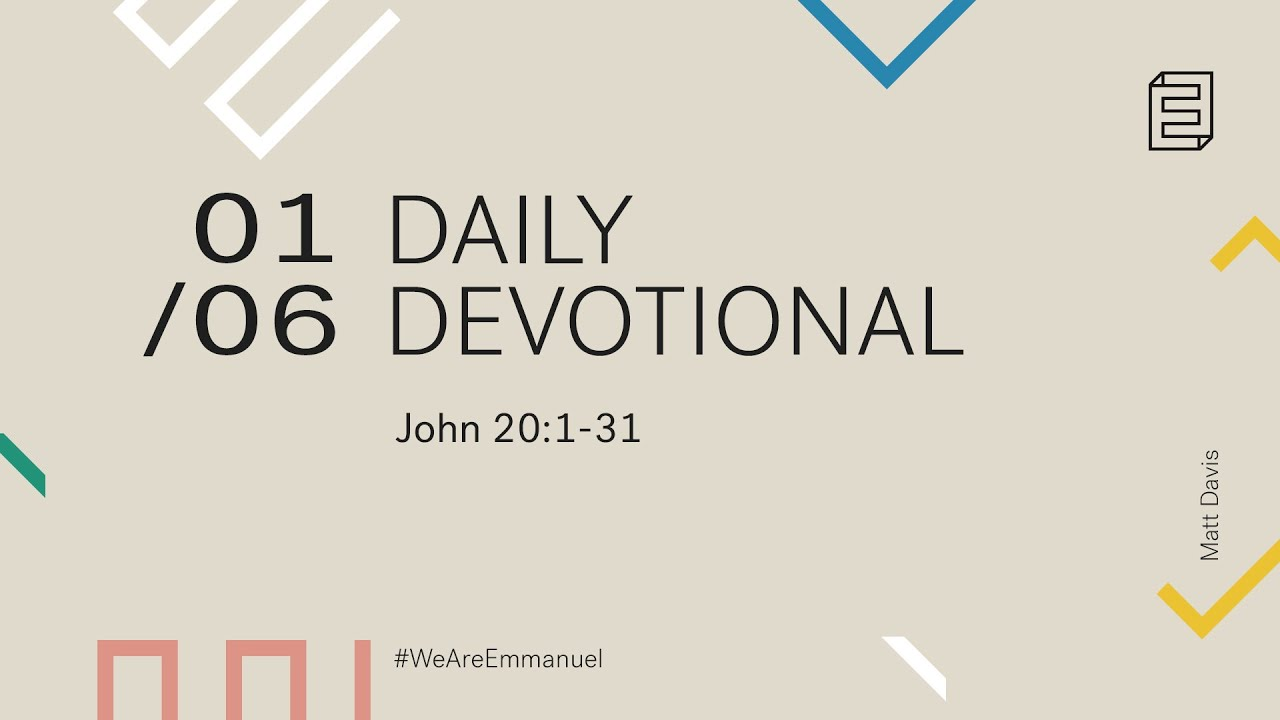 Daily Devotion with Matt Davis // John 20:1-31 Cover Image