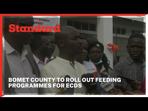 Bomet County set to rollout feeding programs to all ECDs in the county