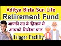Aditya Birla sun Life retirement fund | Aditya Birla mutual fund | Retirement fund | Nitin Meena|nfo