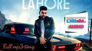 Lahore :Guru Randhawa Full mp3 song