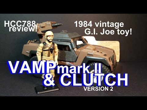 HCC788 - 1984 VAMP mark II and CLUTCH v2 - vintage G. I. Joe toy review! HD
