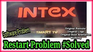 INTEX SMART TV RESTART PROBLEM INTEX LED SOFTWARE PROBLEM